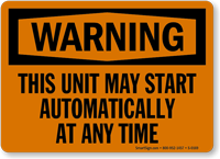 Warning: This Unit May Start Automatically Sign