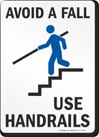 Avoid A Fall Use Handrails Sign