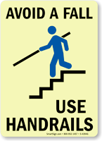 Glow In The Dark Avoid A Fall Use Handrails Sign Sku S