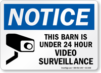 Barn Is Under Video Surveillance Sign