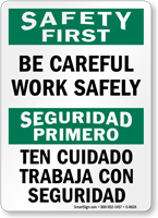 Bilingual Be Careful Work Safely Sign
