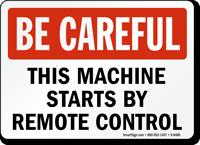 Be Careful Machine Sign