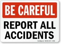 Be Careful: Report All Accidents
