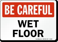 Be Careful Wet Floor Sign