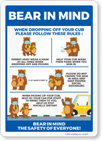 Bear In Mind: Whren Dropping Off Your Cub Please Follow These Rules Sign