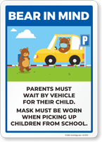 Bear In Mind: Parents Must Wait By Car When Picking Up Their Child Sign