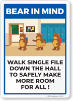 Bear In Mind: Walk Single File Down the Hall Sign