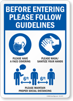 Before Entering Please Follow Guidelines Sign