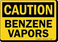 Caution: Benzene Vapors
