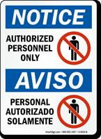 Authorized Personnel Only, Personal Autorizado Solamente Bilingual Sign