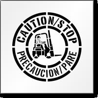 Bilingual Caution Stop Forklift Stencil