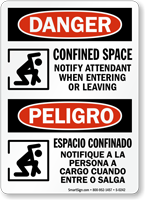 Confined Space Notify Attendant When Entering Bilingual Sign