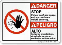 Bilingual Follow Confined Space Entry Procedures Danger Sign