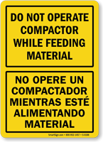 Bilingual Do Not Operate Compactor Sign