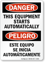 Bilingual This Equipment Starts Automatically Sign