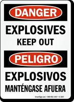 Bilingual OSHA Danger Explosives Keep Out Sign