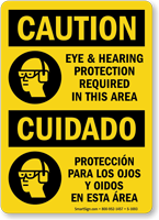 Eye And Hearing Protection Required Bilingual Sign