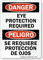 Bilingual Eye Protection Required OSHA Danger Sign