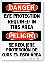 Bilingual OSHA Danger Eye Protection Required Sign