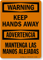 Bilingual Warning Keep Hands Away Sign