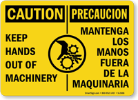 Bilingual Caution Keep Hands Out Of Machinery Sign