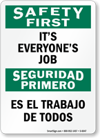 Bilingual It's Everyone's Job Sign