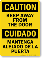 Bilingual Keep Away From The Door Sign