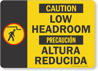 Caution Precaucion Low Headroom Sign