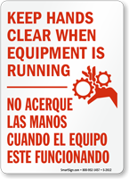 Bilingual Keep Hands Clear Equipment Running Sign