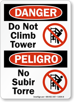 Danger Do Not Climb Tower Bilingual Sign