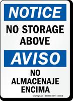 No Storage Above, No Almacenaje Encima Bilingual Sign