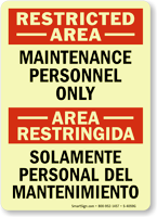 Restricted Area / Area Restringida (Bilingual )Sign