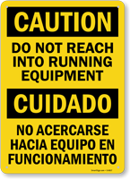 Bilingual Do Not Reach Into Running Equipment Sign