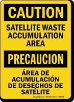Bilingual Satellite Waste Accumulation Area Caution Sign
