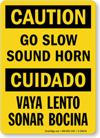 Bilingual Caution Go Slow Sound Horn Sign