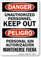 Danger Bilingual Unauthorized Personnel Keep Out Sign