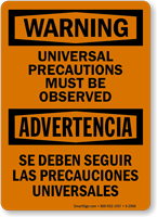 Universal Precautions Must Be Observed Bilingual Sign