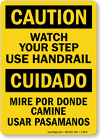Bilingual Watch Your Step Use Handrail Sign