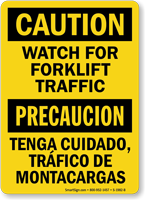 Bilingual Caution Watch For Forklift Traffic Sign