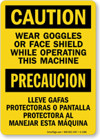 Caution Wear Goggles Face Shield Bilingual Sign