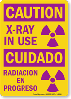 Bilingual X Ray In Use Sign