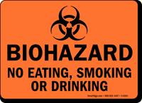 Biohazard Eating Smoking Drinking Sign