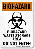 Biohazard Waste Storage Area Do Not Enter Sign
