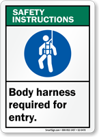 Body Harness Required ANSI Safety Instructions Sign