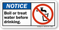 Boil or Treat Water Before Drinking Sign