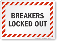 Breakers Locked Out Electrical Safety Sign