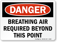 Danger Breathing Air Required Sign