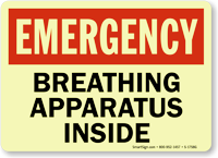 Emergency: Breathing Apparatus Inside