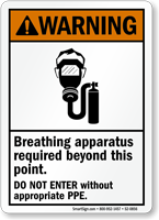 Breathing Apparatus Required, No Entry Without PPE Sign