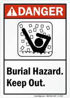 Burial Hazard Keep Out ANSI Danger Sign